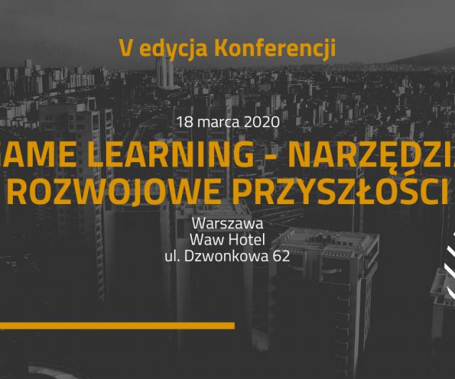 """Konferencja """"Game Learning – narzędzia rozwojowe przyszłości"""""""