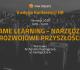 """V HR Konferencja """"Game Learning – narzędzia rozwojowe przyszłości"""""""